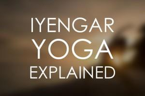 Our style - Iyengar yoga