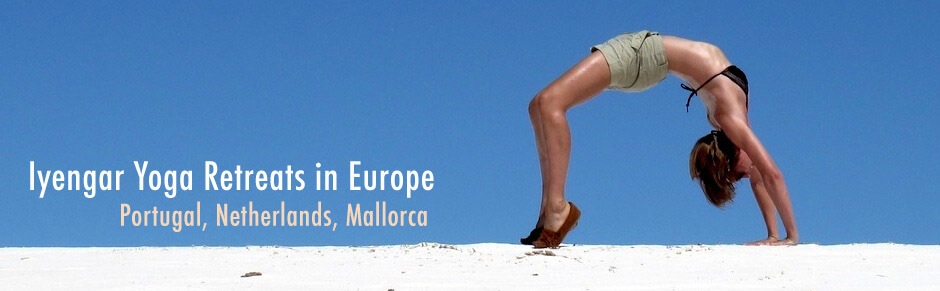 iyengar yoga retreats in Europe - Portugal, Netherlands, Mallorca
